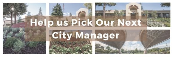 Help us Pick Our Next City Manager