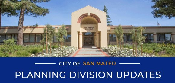 City of San Mateo - Planning Division eNewsletter