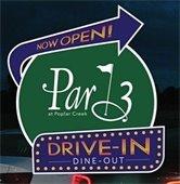 Par 3 Drive-In
