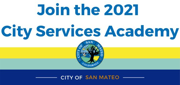 Join the 2021 San Mateo City Services Academy