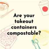 Are your takeout containers compostable?
