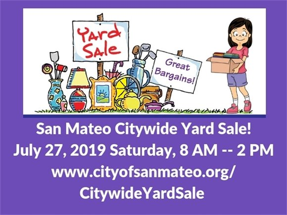 San Mateo Citywide Yard Sale July 27, 2019