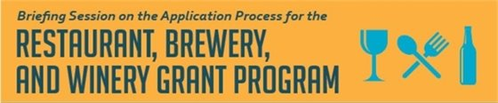 Restaurant, Brewery and Winery Grant Program