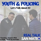 Real Talk San Mateo graphic with police and youth
