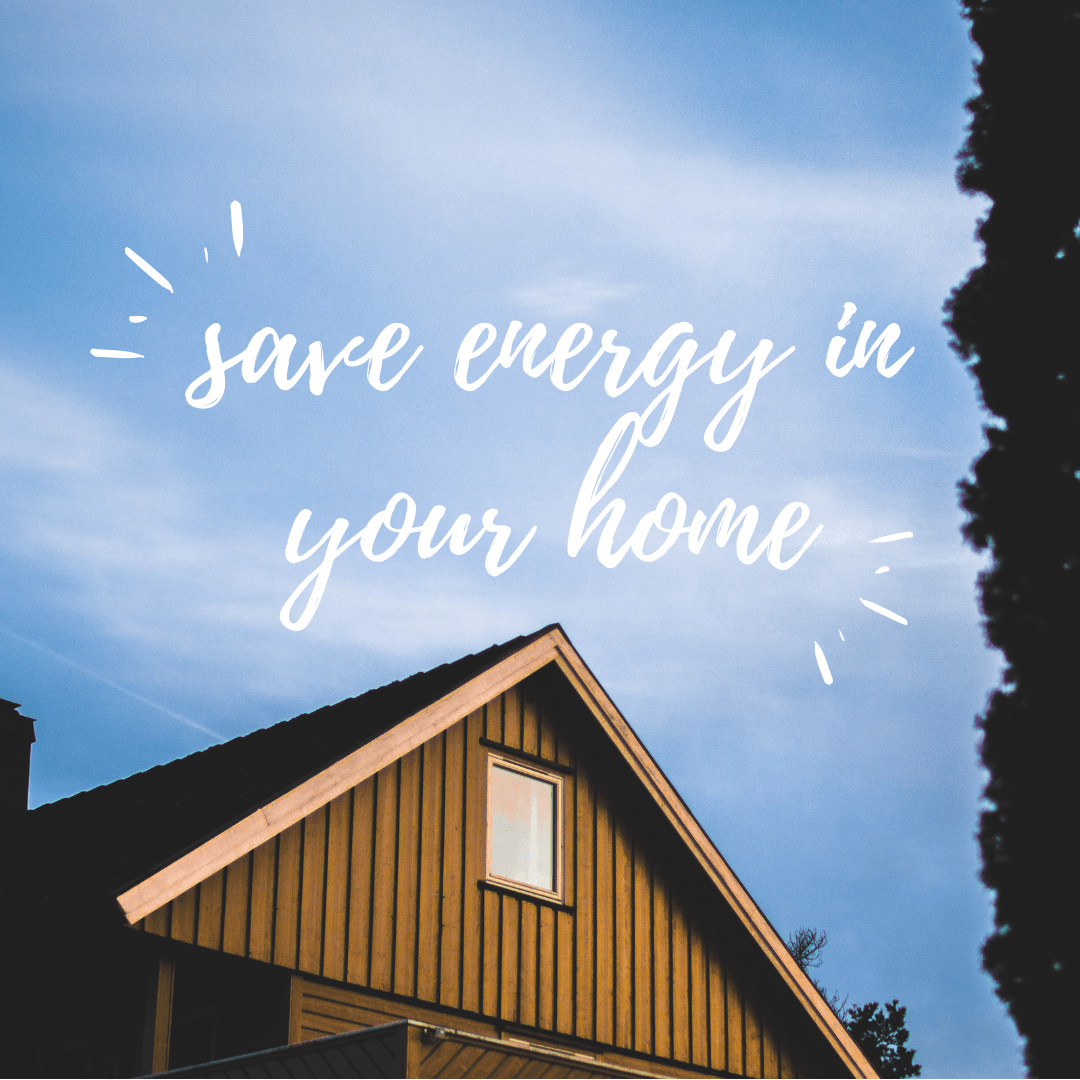 save energy in your home