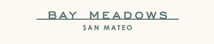 Bay Meadows San Mateo